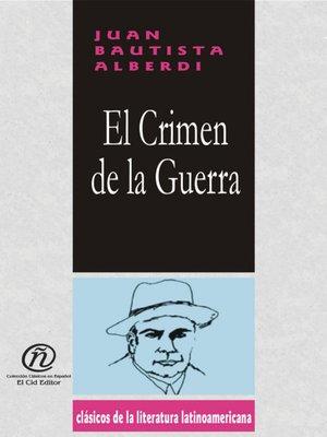 cover image of El Crímen de la Guerra
