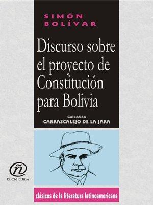 cover image of Discurso Sobre el Proyecto de Constitución Para Bolivia