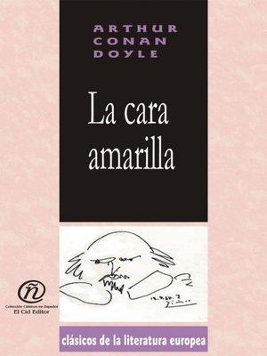 cover image of La cara amarilla