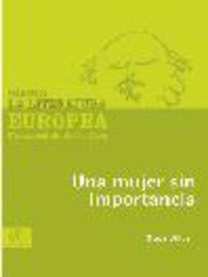 cover image of Una mujer sin importancia