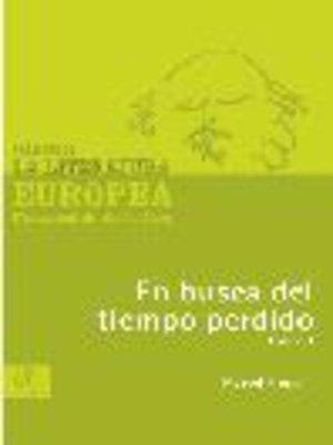 cover image of En busca del tiempo perdido, Tomo 1