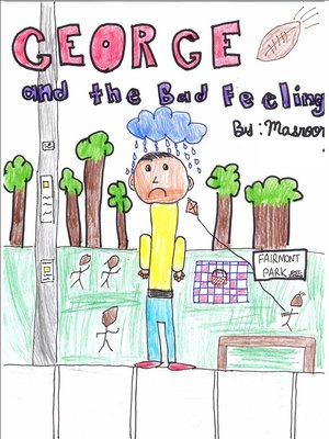 cover image of George and the Bad Feeling