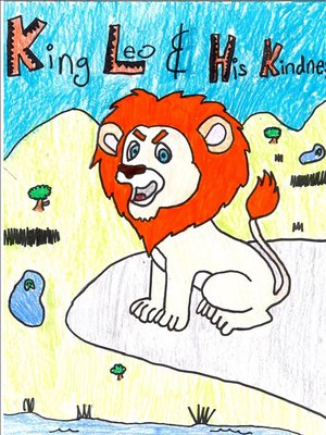 cover image of King Leo and His Kindness