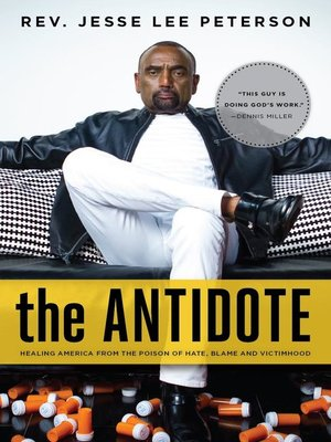 The Antidote By Jesse Lee Peterson Overdrive Rakuten Overdrive