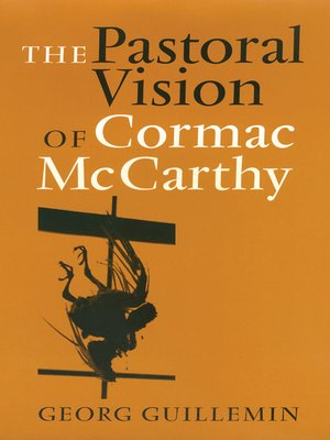cover image of The Pastoral Vision of Cormac McCarthy