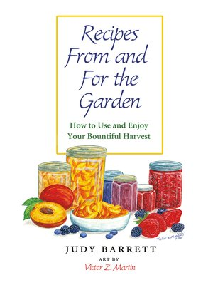cover image of Recipes From and For the Garden