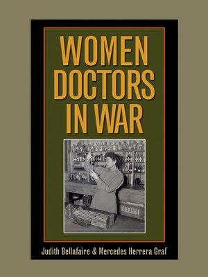 cover image of Women Doctors in War