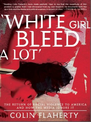 cover image of White Girl Bleed A Lot