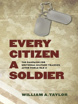cover image of Every Citizen a Soldier