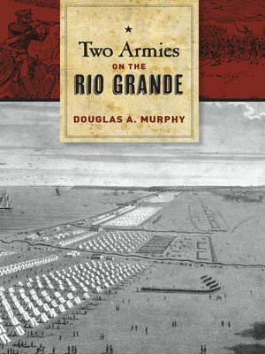 cover image of Two Armies on the Rio Grande