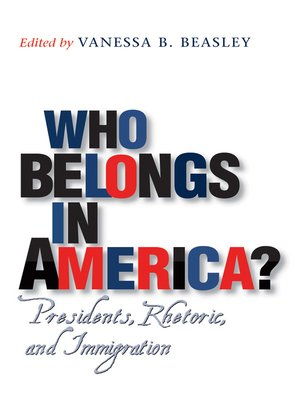 cover image of Who Belongs in America?