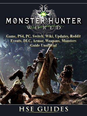 monster hunter world guide reddit