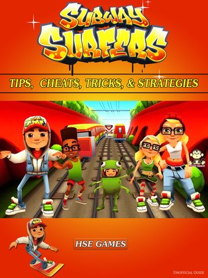 cover image of Subway Surfers Tips, Cheats, Tricks, & Strategies