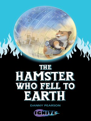 cover image of The Hamster Who Fell to Earth
