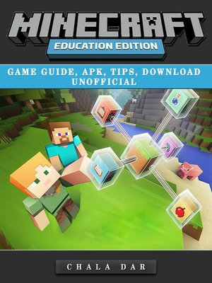 cover image of Minecraft Education Edition Game Guide, Apk, Tips, Download Unofficial