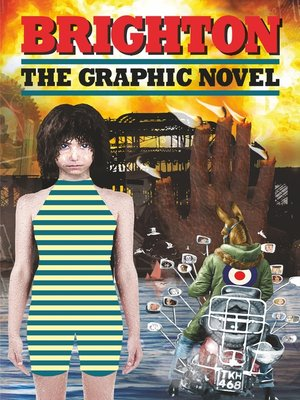 cover image of Brighton – the Graphic Novel