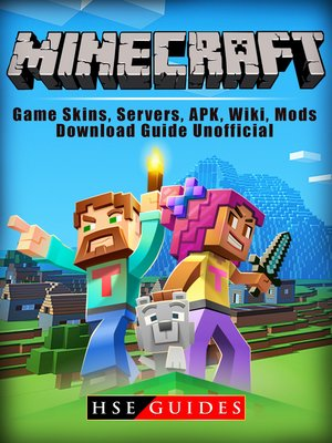 cover image of Minecraft Game Skins, Servers, APK, Wiki, Mods, Download Guide Unofficial