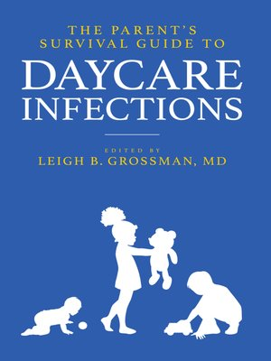 cover image of The Parent's Survival Guide to Daycare Infections