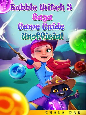 cover image of Bubble Witch 3 Saga Game Guide Unofficial