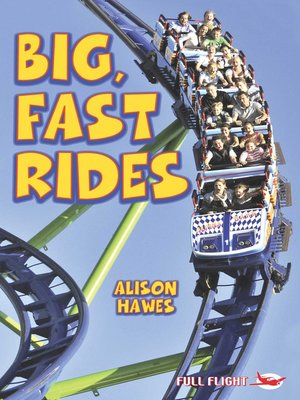 cover image of Big, Fast Rides