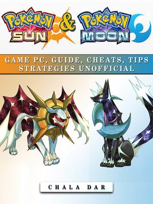 cover image of Pokemon Sun & Pokemon Moon Game Pc, Guide, Cheats, Tips Strategies Unofficial