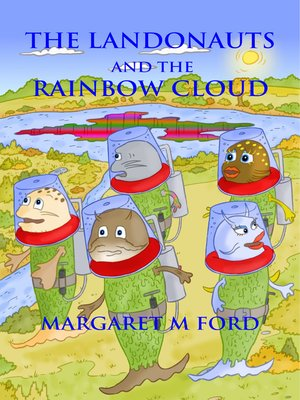 cover image of The Landonauts and the Rainbow Cloud