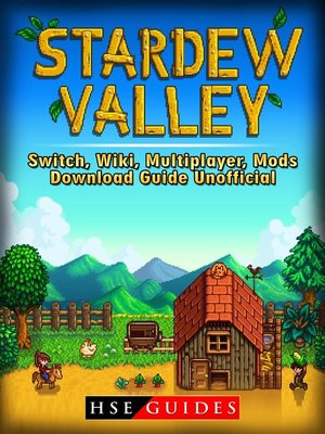 cover image of Stardew Valley Switch, Wiki, Multiplayer, Mods, Download Guide Unofficial