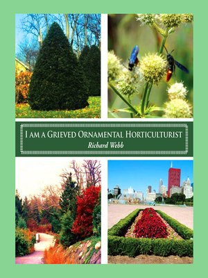 cover image of I Am a Grieved Ornamental Horticulturist