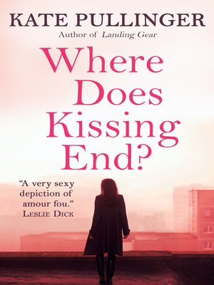 cover image of Where Does Kissing End?