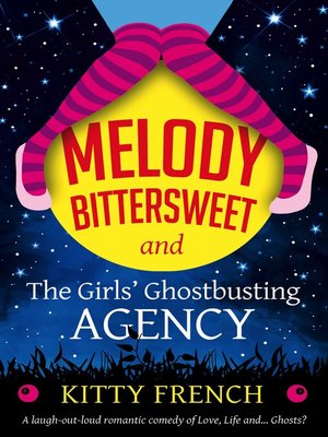 cover image of Melody Bittersweet and the Girls' Ghostbusting Agency