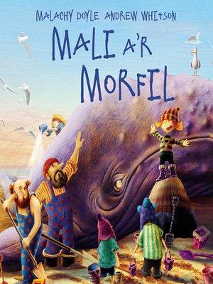 cover image of Mali a'r Morfil