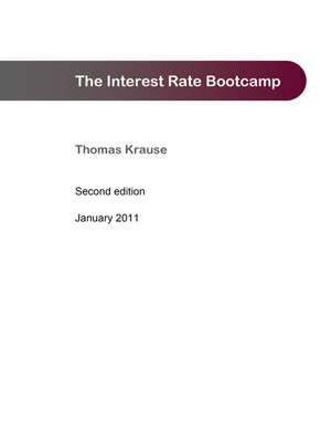 cover image of The Interest Rate Bootcamp