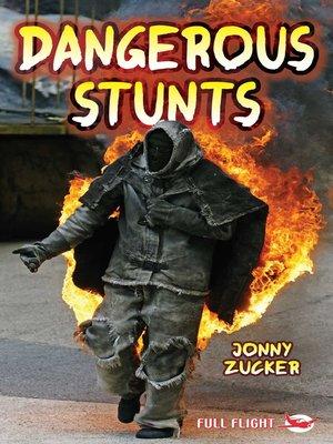 cover image of Dangerous Stunts