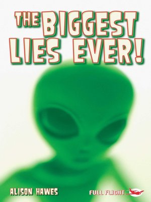 cover image of The Biggest Lies Ever!