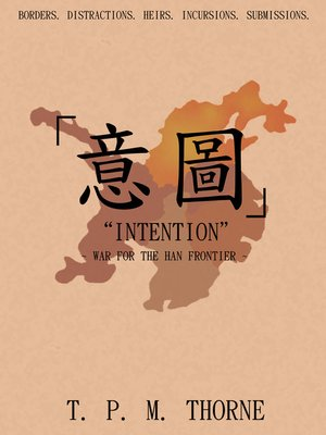 "cover image of ""Intention"" War for the Han Frontier"