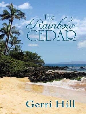 cover image of The Rainbow Cedar