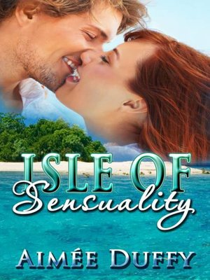 cover image of Isle of Sensuality