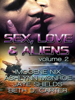 cover image of Sex, Love, and Aliens, Volume 2