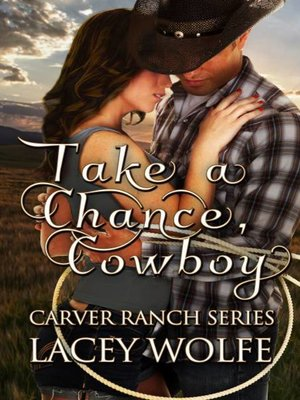 cover image of Take A Chance, Cowboy