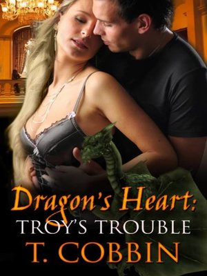 cover image of Dragon's Heart: Troy's Trouble