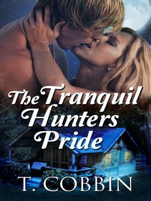 cover image of The Tranquil Hunters Pride