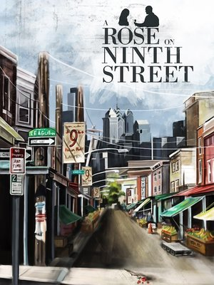 cover image of A Rose on Ninth Street