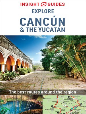 cover image of Insight Guides Explore Cancun & the Yucatan