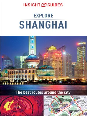 cover image of Insight Guides Explore Shanghai (Travel Guide eBook)