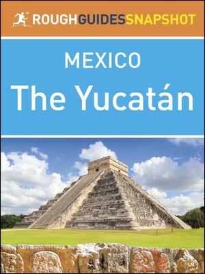 cover image of Mexico - The Yucatán