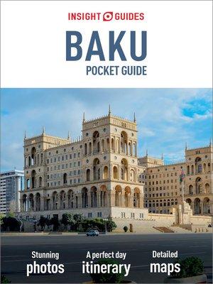 cover image of Insight Guides Pocket Baku (Travel Guide eBook)