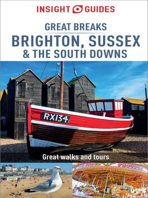 cover image of Insight Guides Great Breaks Brighton, Sussex & the South Downs (Travel Guide eBook)