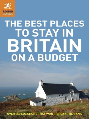 cover image of The Best Places to Stay in Britain on a Budget