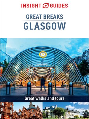 cover image of Insight Guides Great Breaks Glasgow (Travel Guide eBook)