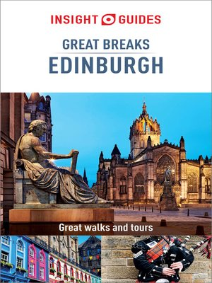 cover image of Insight Guides Great Breaks Edinburgh (Travel Guide eBook)